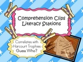 Harcourt Trophies Guess Who? COMPREHENSION CLIPS Literacy