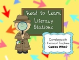 Harcourt Trophies Guess Who? READ-TO-LEARN Literacy Stations