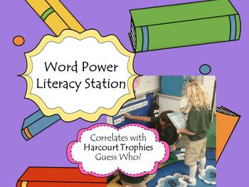 Harcourt Trophies Guess Who WORD POWER Literacy Stations