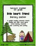 "Harcourt Trophies ""Little Bear's Friend"" Literacy Packet"