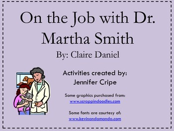 Harcourt Trophies ~ On the Job with Dr. Martha Smith