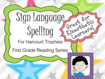 Harcourt Trophies Sign Language for Kinesthetic Learners