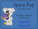 Harcourt Trophies ~ Space Pup story activities