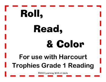 Harcourt Trophies  FIRST GRADE  Roll, Read, Color Word Game – One Full Year!!