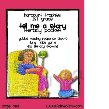 """Harcourt Trophies """"Tell Me A Story"""" Literacy Packet"""