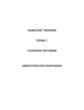 Harcourt Trophies Theme 1 Objectives and Standards 3rd Grade