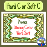 Hard C or Soft C Word Sort Phonics Literacy Center