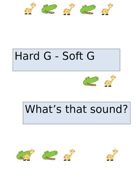 Hard G Soft G - What's That Sound?
