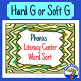 Hard G or Soft G Word Sort Phonics Literacy Center