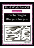 Hard Work Pays Off: Gabrielle Douglas