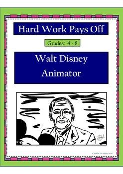 Hard Work Pays Off: Walt Disney