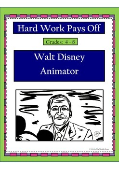 Hard Work Pays Off: Walt Disney