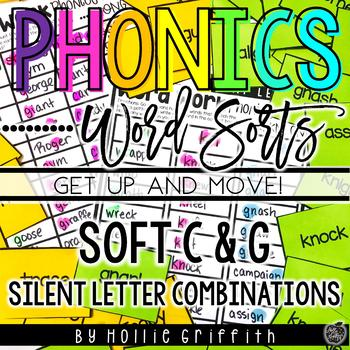 Hard and Soft C & G and Silent Letter Combinations Word Sorts {Get up and MOVE!}