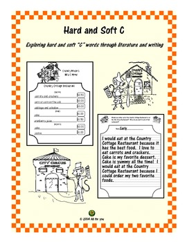 Hard and Soft C - Exploring hard and soft C words through literature and writing