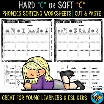 Hard and Soft C Sorts | Cut and Paste Worksheets
