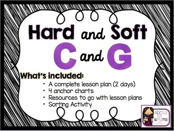 Hard and Soft C and G Lesson Plan, Posters, Wkshts, and Sorting Activity