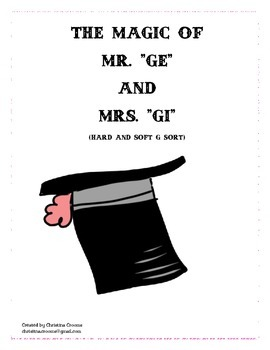 "Hard and Soft G Sound Sort ""The Magic of Mr. ge and Mrs. gi"""