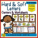 Hard and Soft Letters C & G Centers & Worksheets