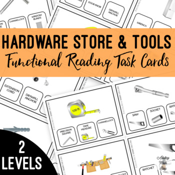 Hardware Store & Tools Functional Reading Task Clip Cards Life Skills BUNDLE
