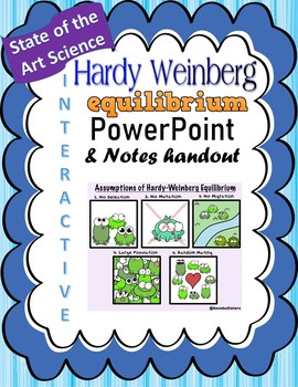 Hardy Weinberg Powerpoint and Student Notes version