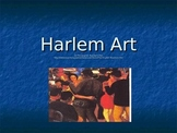 Harlem Artwork Powerpoint and Discussion Questions
