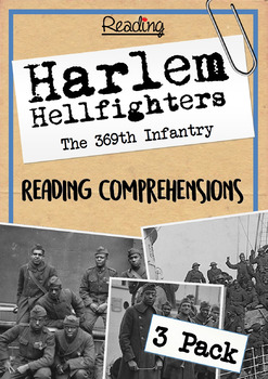 Harlem Hellfighters - The 369th Infantry - Reading Comprehension 3 Pack