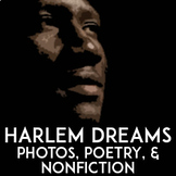 "Langston Hughes ""A Dream Deferred"" Paired Text: Nonfiction, Photographs 