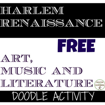 Harlem Renaissance Cultural Doodle Activity - 2 versions