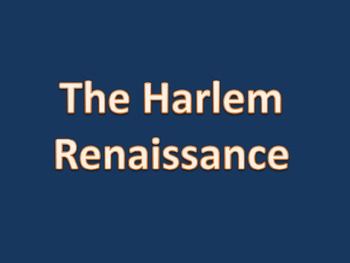 Harlem Renaissance Introductory Powerpoint Presentation