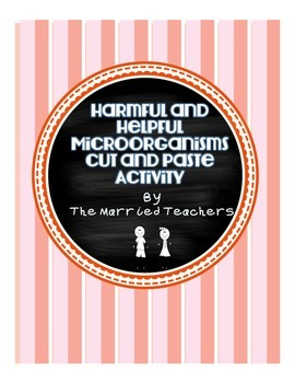 Harmful and Helpful Microorganisms Cut and Paste Activity