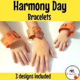 Harmony Day Bracelets