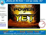 Harness the Power of YET!