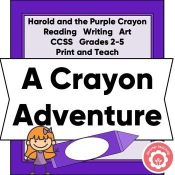 HAROLD AND THE PURPLE CRAYON: Writing A Fictional Crayon Story