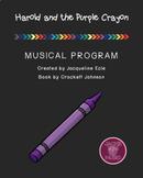 Harold and the Purple Crayon Musical Program