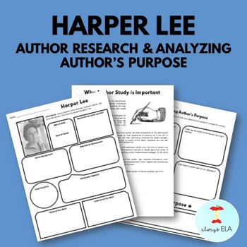 Harper Lee - Author Study Worksheet, Author's Purpose, Author Research
