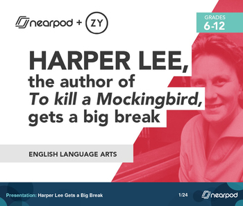 Harper Lee Gets a Big Break
