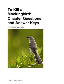 Harper Lee's To Kill a Mockingbird: Chapter Questions and Answer Keys