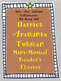 Harriet Araminta Tubman Mini-Musical Reader's Theater