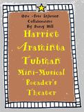 Harriet Araminta Tubman Mini-Musical Reader's Theater