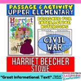 Harriet Beecher Stowe: Biography Reading Passage: Civil War