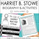 Harriet Beecher Stowe Biography & Reading Response Activit