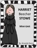 Harriet Beecher Stowe Mini Unit Women's History Month