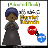Harriet Tubman Adapted Book [Level 1 and Level 2]   Famous