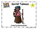 Harriet Tubman American Heroine