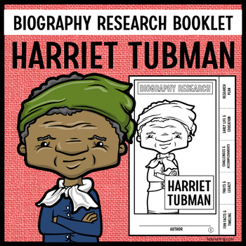 Harriet Tubman Biography Research Booklet