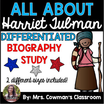 Harriet Tubman Biography Study- Differentiated for First Grade