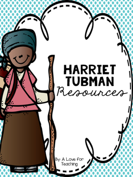Harriet Tubman {Black History Month/Women's History Month}