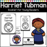 Harriet Tubman Booklet for Young Readers - Emergent Reader