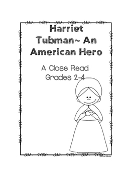 BLACK HISTORY (Harriet Tubman, Martin Luther King, Jr.)~ Close Read