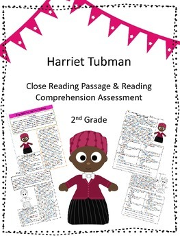Harriet Tubman Close Reading Passage and Reading Comprehen
